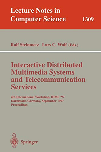 Interactive Distributed Multimedia Systems and Telecommunication Services: Lars C. Wolff