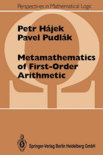9783540636489: Metamathematics of First-Order Arithmetic (Perspectives in Mathematical Logic)