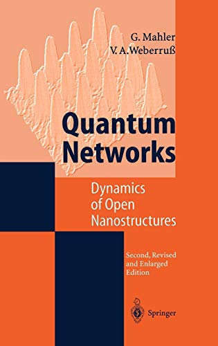 Quantum Networks: Dynamics of Open Nanostructures