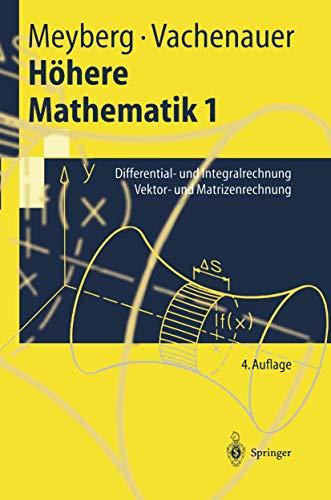 9783540636885: H Here Mathematik 1: Differential- Und Integralrechnung Vektor- Und Matrizenrechnung (Springer-Lehrbuch)