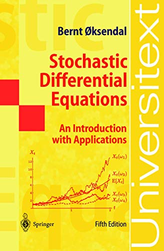 Stochastic Differential Equations : An Introduction with: B. Oksendal