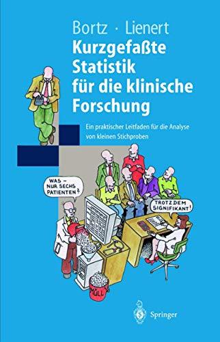 9783540637387: Kurzgefa Te Statistik Fur Die Klinische Forschung: Ein Praktischer Leitfaden Fur Die Analyse Von Kleinen Stichproben (Springer-Lehrbuch)