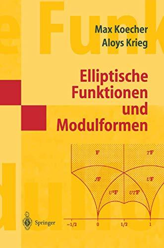 9783540637448: Elliptische Funktionen Und Modulformen