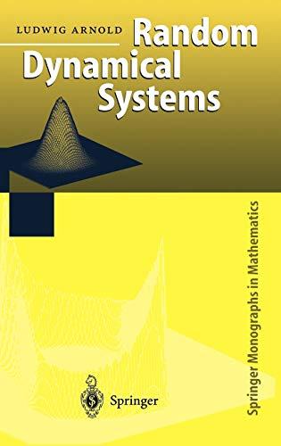 9783540637585: Random Dynamical Systems (Springer Monographs in Mathematics)