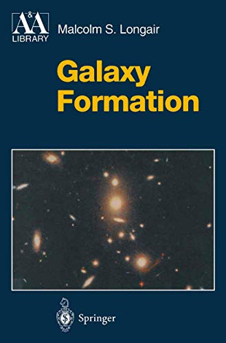 9783540637851: Galaxy Formation (Astronomy and Astrophysics Library)
