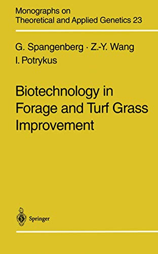 9783540638261: Biotechnology in Forage and Turf Grass Improvement (Monographs on Theoretical and Applied Genetics)