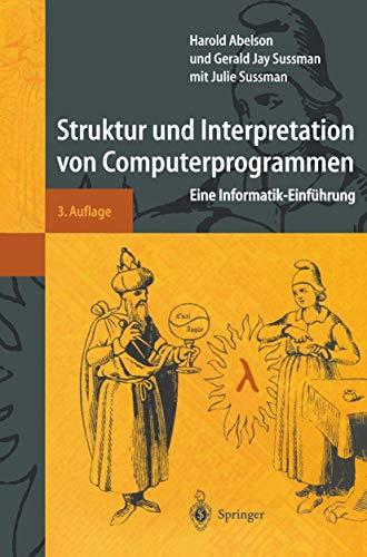 9783540638988: Struktur und Interpretation von Computerprogrammen: Eine Informatik-Einführung (Springer-Lehrbuch) (German Edition)