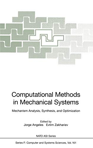 9783540639398: Computational Methods in Mechanical Systems: Mechanism Analysis, Synthesis, and Optimization (Nato ASI Subseries F:)