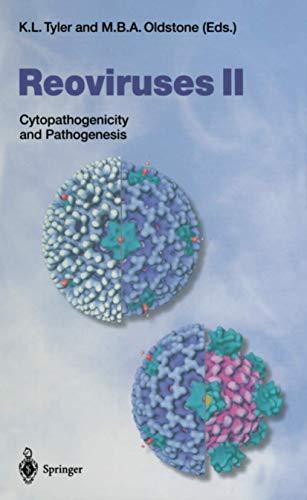 Reoviruses II: Cytopathogenicity and Pathogenesis (Current Topics: K. L. Tyler,