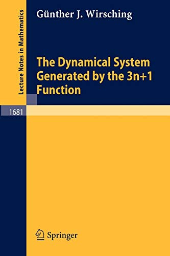 9783540639701: The Dynamical System Generated by the 3n+1 Function (Lecture Notes in Mathematics)