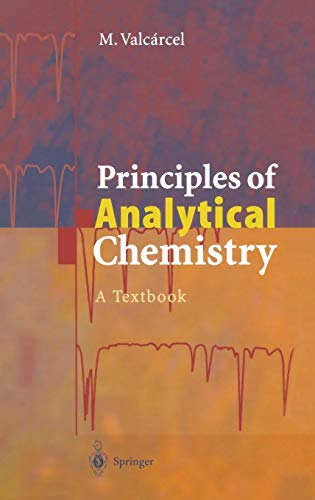 9783540640073: Principles of Analytical Chemistry: A Textbook