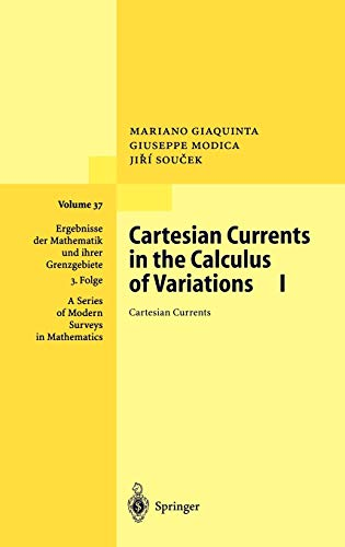 Cartesian Currents in the Calculus of Variations I: Mariano Giaquinta