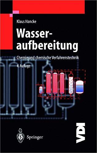 9783540640202: Wasseraufbereitung: Chemie Und Chemische Verfahrenstechnik (VDI-Buch)