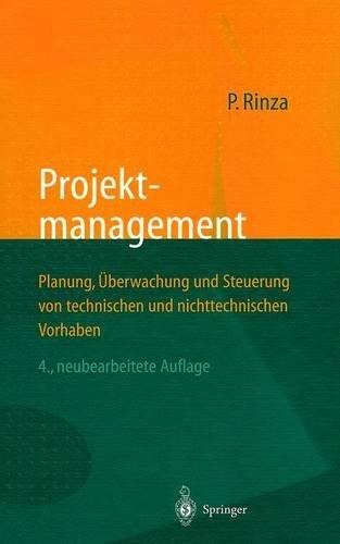 9783540640219: Projektmanagement: Planung, Berwachung Und Steuerung Von Technischen Und Nichttechnischen Vorhaben