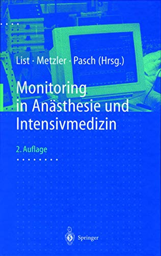 9783540640332: Monitoring in Anasthesie Und Intensivmedizin
