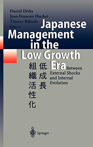 9783540640356: Japanese Management in the Low Growth Era: Between External Shocks and Internal Evolution
