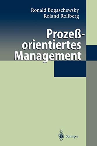 Prozeßorientiertes Management: Ronald Bogaschewsky; Roland