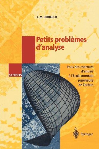 9783540640745: Petits problèmes d'analyse: Issus des concours d'entrée a l'École Normale Supérieure de Cachan (SCOPOS) (French Edition)
