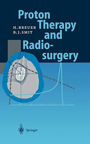 9783540641001: Proton Therapy and Radiosurgery