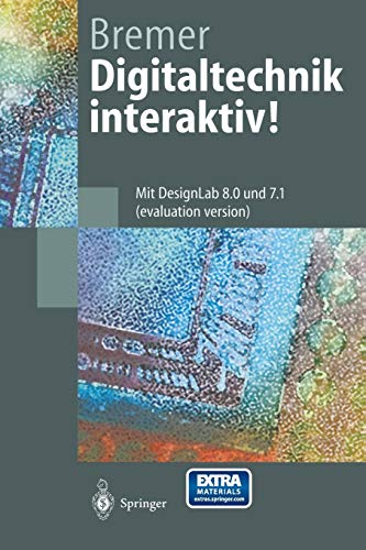 9783540641049: Digitaltechnik interaktiv!: Mit DesignLab 8.0 und 7.1 (evaluation version) (Springer-Lehrbuch) (German Edition)