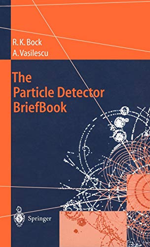 The Particle Detector Brief Book: Bock, Vasilescu,