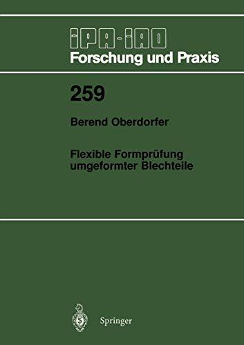 9783540641216: Flexible Formprüfung umgeformter Blechteile (IPA-IAO - Forschung und Praxis)