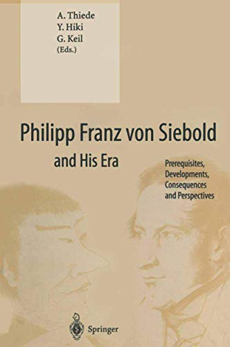PHILIPP FRANZ VON SIEBOLD AND HIS ERA: KEIL, GUNDOLF,