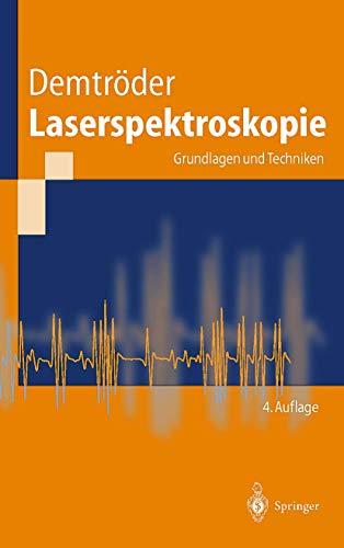 9783540642190: Laserspektroskopie: Grundlagen Und Techniken