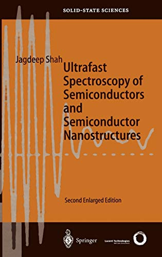 9783540642268: Ultrafast Spectroscopy of Semiconductors and Semiconductor Nanostructures (Springer Series in Solid-State Sciences)