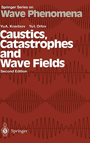 9783540642275: CAUSTICS, CATASTROPHES AND WAVE FIELDS. : Edition en anglais, 2nd edition