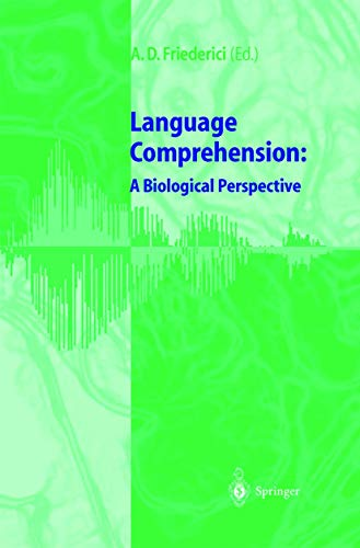 9783540642329: Language Comprehension: a Biological Perspective
