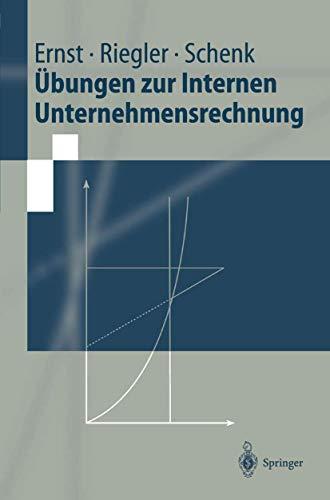 9783540642480: Übungen zur Internen Unternehmensrechnung.