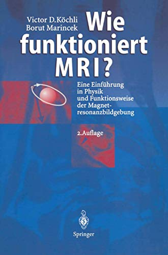 9783540642954: Wie Funktioniert MRI? 2nd Ed