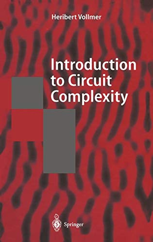 9783540643104: Introduction to Circuit Complexity: A Uniform Approach (Texts in Theoretical Computer Science. An EATCS Series)