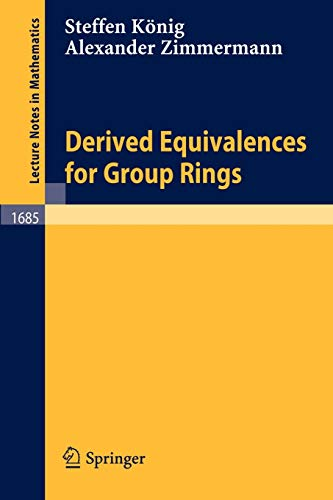 9783540643111: Derived Equivalences for Group Rings (Lecture Notes in Mathematics)