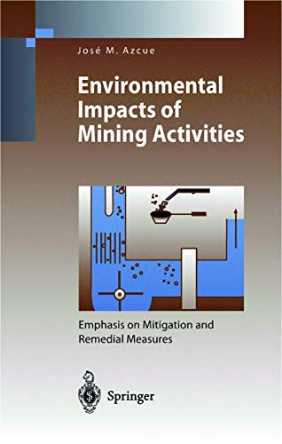 9783540643449: Environmental Impacts of Mining Activities: Emphasis on Mitigation and Remedial Measures (Environmental Science)