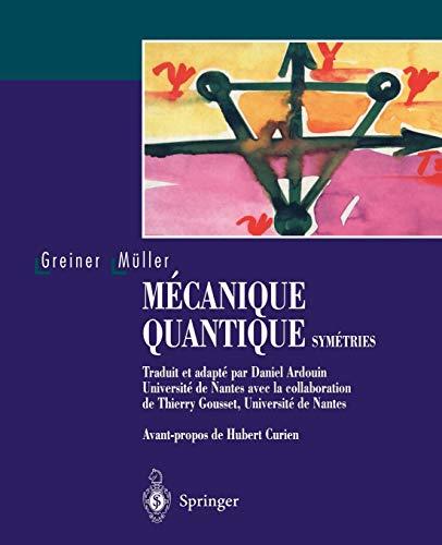 9783540643463: Mécanique quantique : Symétries