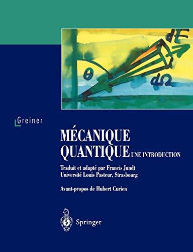 9783540643470: Mécanique quantique. Une introduction (French Edition)