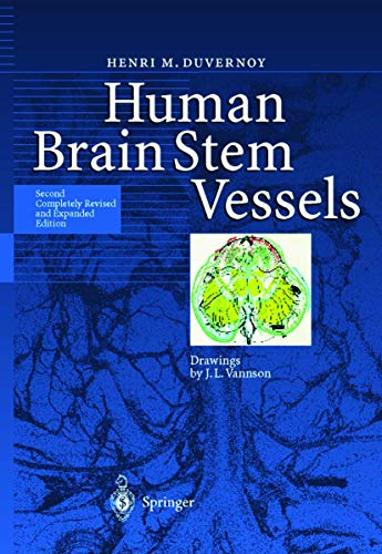 9783540643494: Human Brain Stem Vessels: Including the Pineal Gland and Information on Brain Stem Infarction