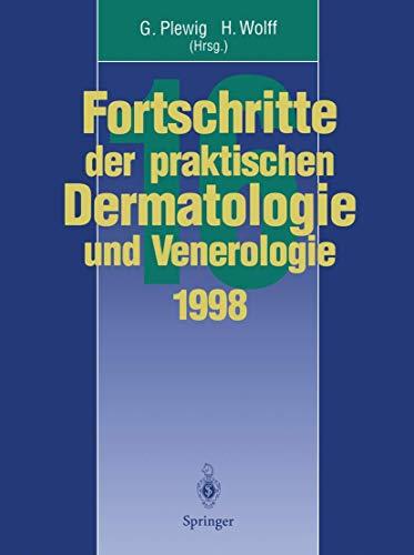 9783540643524: Vorträge und Dia-Klinik der 16. Fortbildungswoche 1998 Fortbildungswoche für Praktische Dermatologie und Venerologie e.V. c/o Klinik und Poliklinik ... und Venerologie) (German Edition)