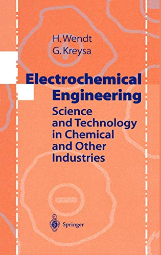 9783540643869: Electrochemical Engineering: Science and Technology in Chemical and Other Industries