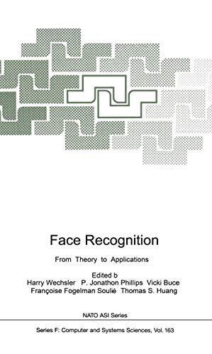Face Recognition: From Theory to Applications (NATO ASI Series / Computer and Systems Sciences...