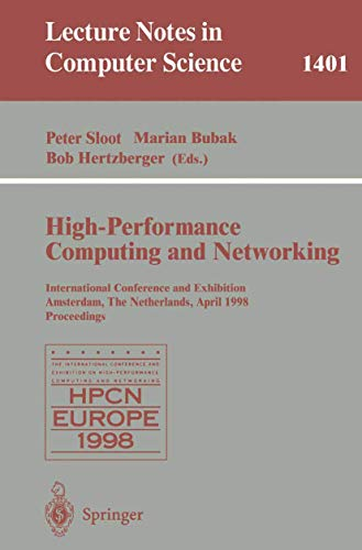 High-Performance Computing and Networking: International Conference and: n/a