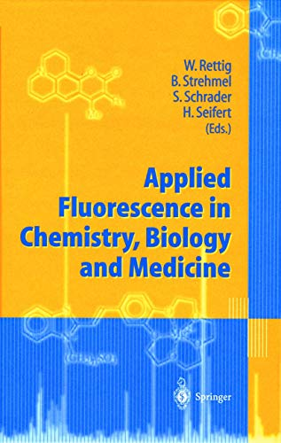 9783540644514: Applied Fluorescence in Chemistry, Biology and Medicine