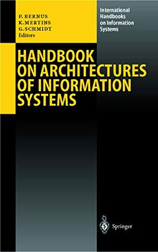 9783540644538: Handbook on Architectures of Information Systems (International Handbooks on Information Systems)