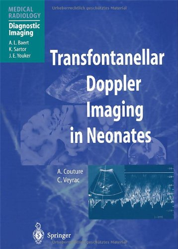 9783540644637: Transfontanellar Doppler Imaging in Neonates (Medical Radiology / Diagnostic Imaging)
