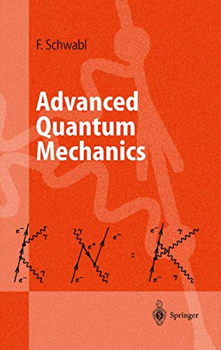 9783540644781: ADVANCED QUANTUM MECHANICS