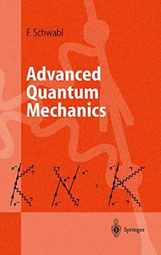 9783540644781: ADVANCED QUANTUM MECHANICS