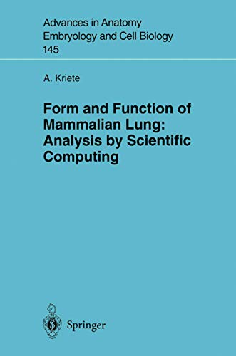 9783540644941: Form and Function of Mammalian Lung: Analysis by Scientific Computing (Advances in Anatomy, Embryology and Cell Biology)