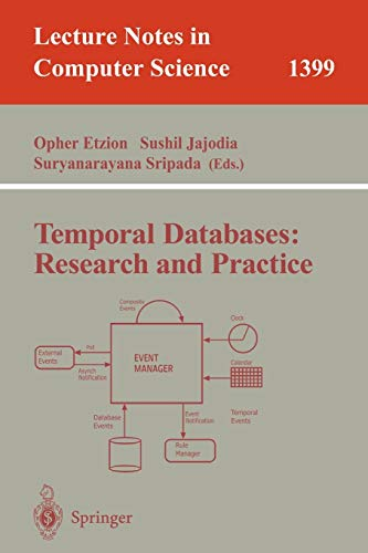 9783540645191: Temporal Databases: Research and Practice (Lecture Notes in Computer Science)